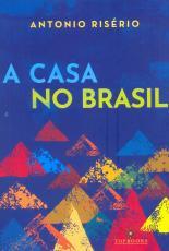 A CASA NO BRASIL