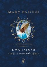 UMA PAIXÃO E NADA MAIS - Vol. 4