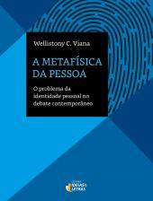 A METAFISICA DA PESSOA
