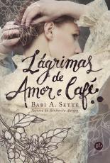 LÁGRIMAS DE AMOR E CAFÉ