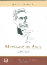 MACHADO DE ASSIS - SERIE ESSENCIAL