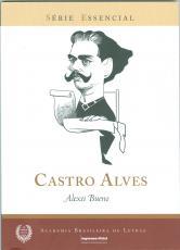 CASTRO ALVES - SÉRIE ESSENCIAL