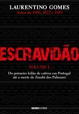 ESCRAVIDÃO - VOLUME 1
