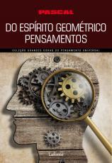 DO ESPÍRITO GEOMÉTRICO PENSAMENTOS (PASCAL)