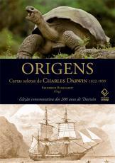 ORIGENS - CARTAS SELETAS DE CHARLES DARWIN - 1822-1859