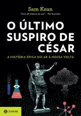 O ÚLTIMO SUSPIRO DE CÉSAR