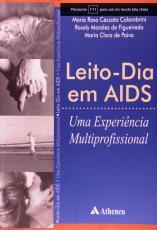 LEITO-DIA EM AIDS - UMA EXPERIÊNCIA MULTIPROFISSIONAL
