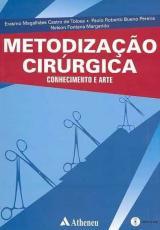 METODIZAÇÃO CIRÚRGICA - CONHECIMENTO E ARTE