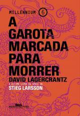 A GAROTA MARCADA PARA MORRER - Vol. 6