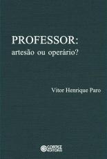 PROFESSOR: ARTESÃO OU OPERÁRIO?