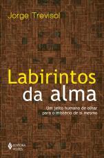 LABIRINTOS DA ALMA