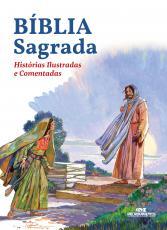 BIBLIA SAGRADA - HISTÓRIAS ILUSTRADAS E COMENTADAS