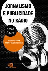 JORNALISMO E PUBLICIDADE NO RÁDIO