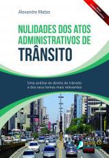 NULIDADES DOS ATOS ADMINISTRATIVOS DE TRÂNSITO