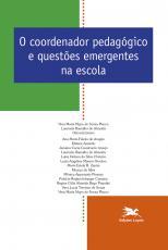 O COORDENADOR PEDAGÓGICO E QUESTÕES EMERGENTES NA ESCOLA