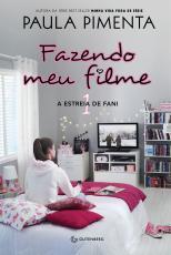 FAZENDO MEU FILME 1 - A ESTREIA DE FANI - Vol. 1