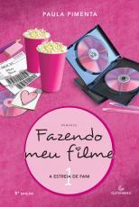 FAZENDO MEU FILME 1