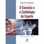 O EXERCÍCIO E A CARDIOLOGIA DO ESPORTE