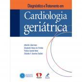 DIAGNÓSTICO E TRATAMENTO EM CARDIOLOGIA GERIÁTRICA