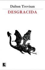 DESGRACIDA
