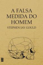 A FALSA MEDIDA DO HOMEM