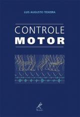CONTROLE MOTOR - TEORIA E APLICAÇÕES PRÁTICAS