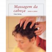 MASSAGEM DA CABEÇA - PASSO A PASSO