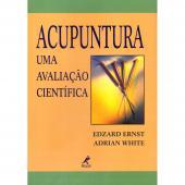 ACUPUNTURA - UMA AVALIAÇÃO CIENTÍFICA