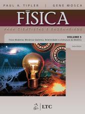 FÍSICA PARA CIENTISTAS E ENGENHEIROS - VOL. 3 - FÍSICA MODERNA