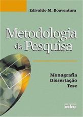 METODOLOGIA DA PESQUISA: MONOGRAFIA, DISSERTAÇÃO, TESE