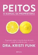PEITOS - O MANUAL DA PROPRIETÁRIA