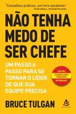 NÃO TENHA MEDO DE SER CHEFE