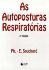 AS AUTOPOSTURAS RESPIRATÓRIAS