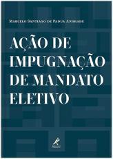 AÇÃO DE IMPUGNAÇÃO DE MANDATO ELETIVO