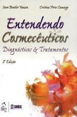 ENTENDENDO COSMECÊUTICOS - DIAGNÓSTICOS E TRATAMENTOS