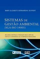 SISTEMAS DE GESTÃO AMBIENTAL (SGA-ISO 14001): PRÁTICA E EXPERIÊNCIAS DE 24 EMPRESAS