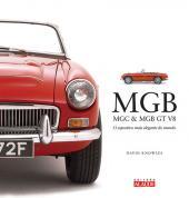 MGB, MGC E MGB GT V8: O ESPORTIVO MAI ELEGANTE DO MUNDO