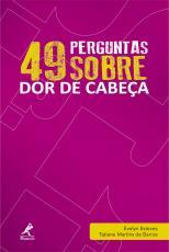 49 PERGUNTAS SOBRE DOR DE CABEÇA