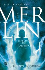 MERLIN: O ESPELHO DO DESTINO (VOL. 4) - Vol. 4