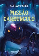 MISSÃO CARBÚNCULO