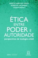 ÉTICA ENTRE PODER E AUTORIDADE