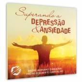 CD SUPERANDO A DEPRESSÃO & ANSIEDADE