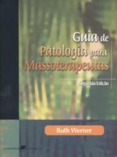 GUIA DE PATOLOGIA PARA MASSOTERAPEUTAS