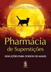 PHARMÁCIA DE SUPERSTIÇÕES