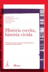 HISTÓRIA ESCRITA, HISTÓRIA VIVIDA