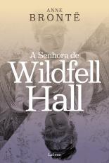 A SENHORA DE WILDFELL HALL