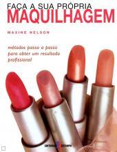 FACA A SUA PROPRIA MAQUILHAGEM - METODOS PASSO A...