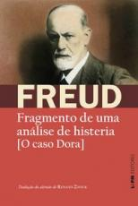 FRAGMENTO DE UMA ANÁLISE DE HISTERIA: [O CASO DORA]
