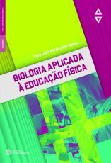 BIOLOGIA APLICADA À EDUCAÇÃO FÍSICA
