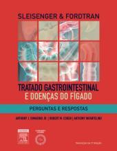 SLEISENGER & FORDTRAN'S PERGUNTAS E RESPOSTAS EM TRATADO GASTROINTESTINAL E DOENÇAS DO FÍGADO